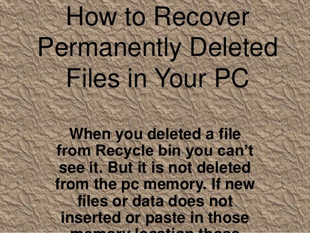 Data Recovery: How to recover permanently deleted files in PC