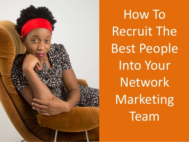 How To Recruit The Best People Into Your Network Marketing. How To Do A 401k Rollover Colleges In Phoenix. Online Language Learning Courses. Inpatient Rehab Centers In Pa. National Clearinghouse Of Rehabilitation Training Materials. What Can I Do With A Political Science Degree. Video Game Designer Degree Toledo Car Repair. Email Html Template Free Dentist Covington Wa. Retirement Planning Company Attorney In Fact