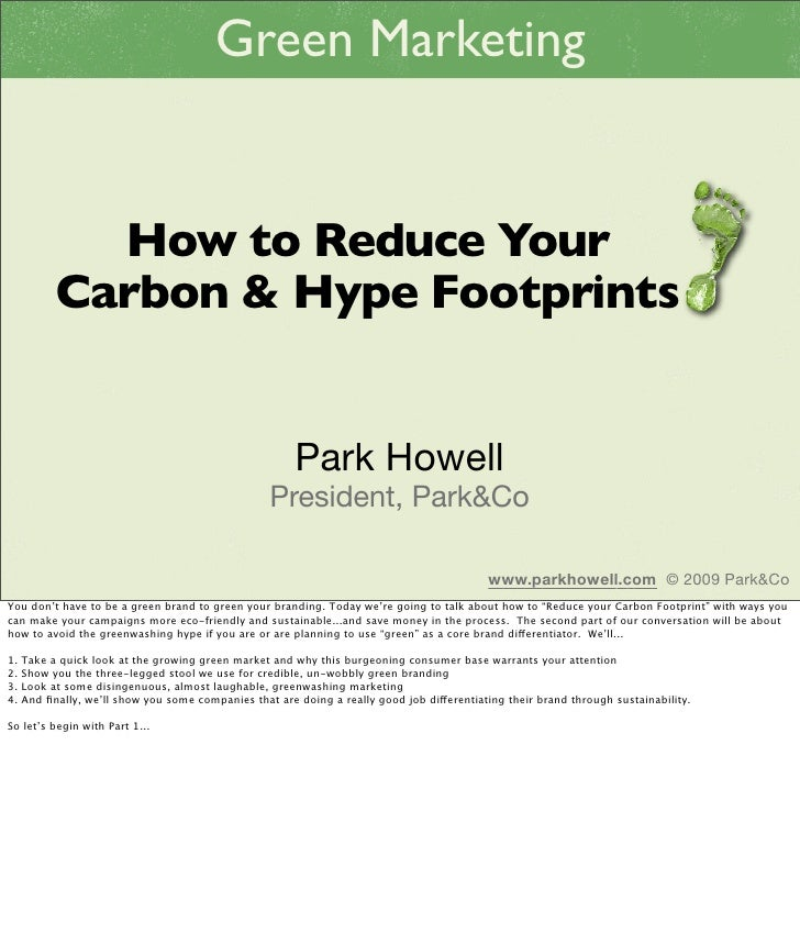 Green Marketing                How to Reduce Your            Carbon & Hype Footprints                                     ...