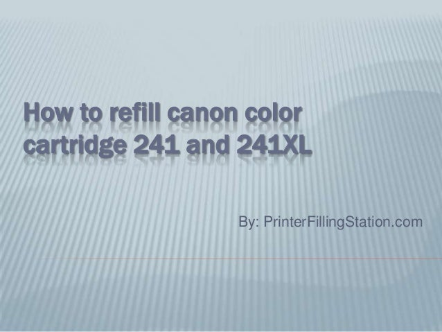 How to refill canon color cartridge 241