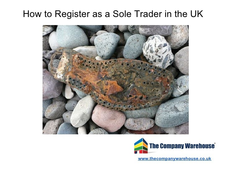 How to Register as a Sole Trader in the UK                          www.thecompanywarehouse.co.uk