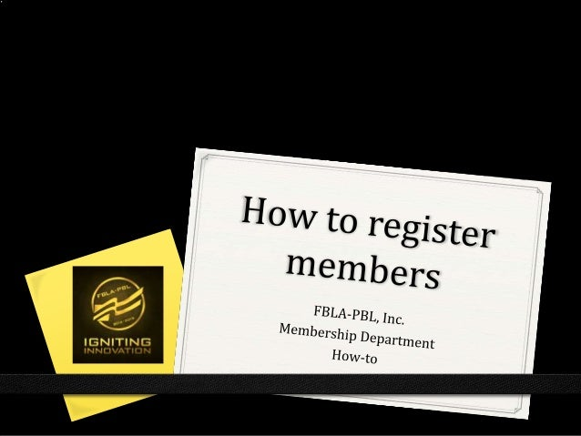 FBLA-PBL - How to Register Members