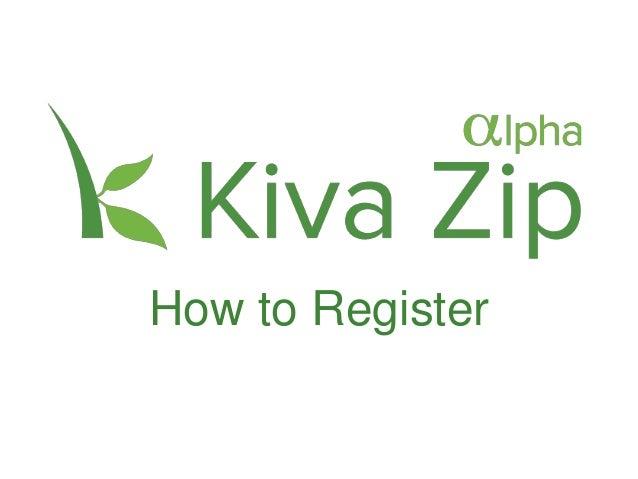 How to Register for Kiva Zip