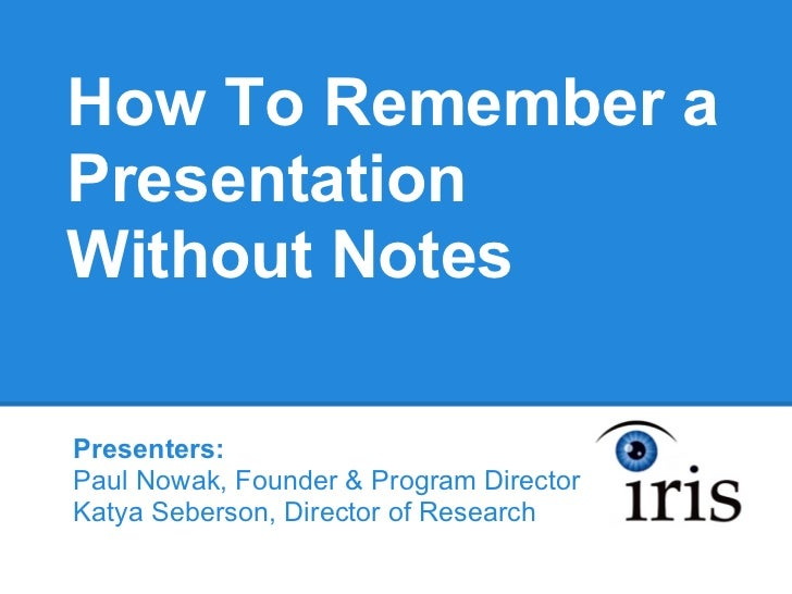 How to Remember a Presentation Without Notes