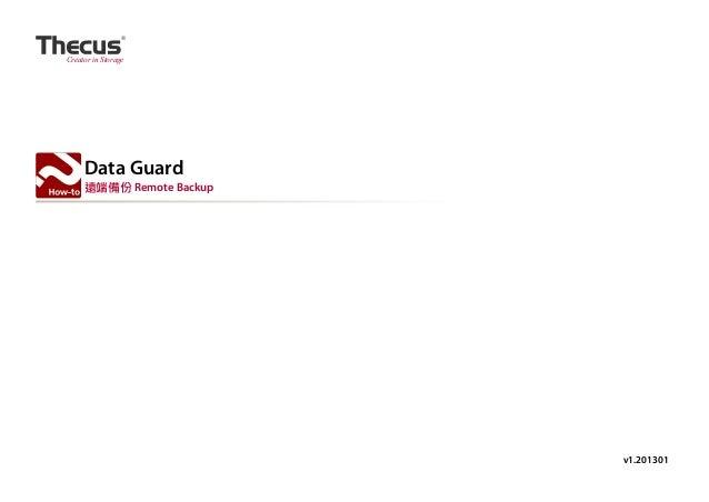 Creator in Storage  Data Guard 遠端備份 Remote Backup  v1.201301