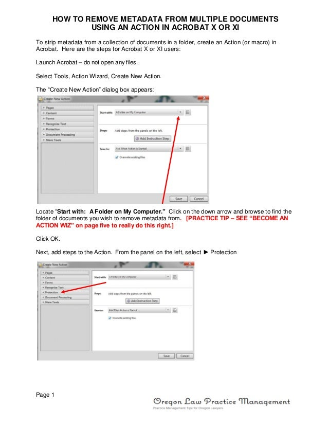 Page 1HOW TO REMOVE METADATA FROM MULTIPLE DOCUMENTSUSING AN ACTION IN ACROBAT X OR XITo strip metadata from a collection ...