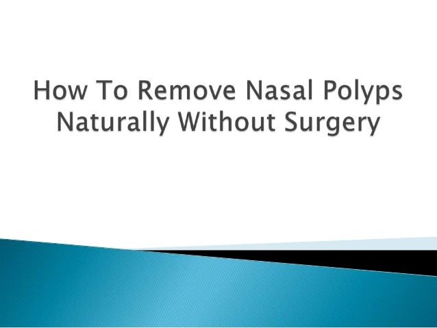 how to get rid of intestinal polyps naturally