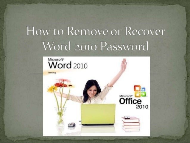 How to Remove or Recover Word 2010 Password