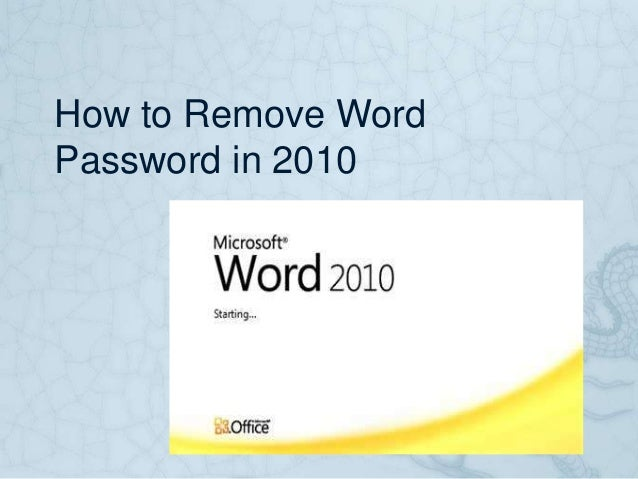How to Remove Word Password in 2010