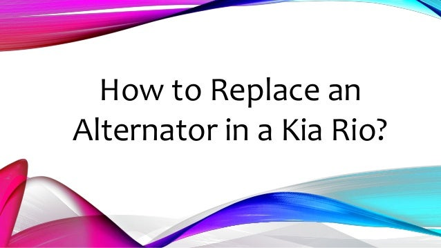 2004 kia sorento radiator replacement instructions