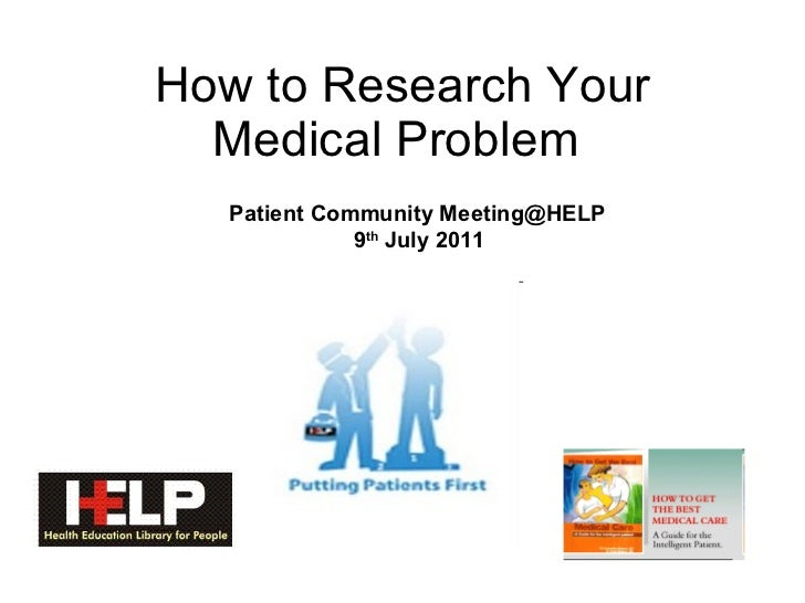 How to research your medical problem