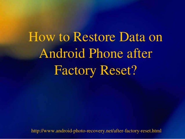 How to Restore Data on Android Phone after Factory Reset?