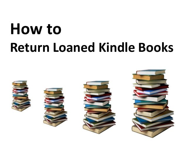 How to return a loaned kindle book