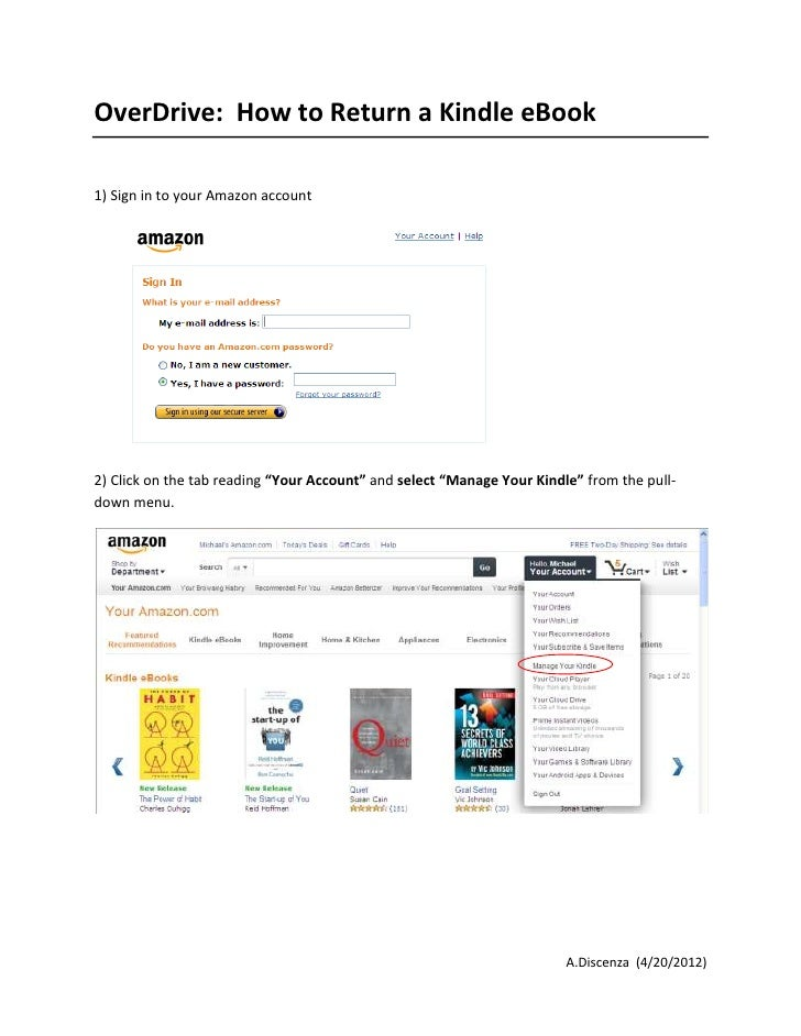 "OverDrive: How to Return a Kindle eBook1) Sign in to your Amazon account2) Click on the tab reading ""Your Account"" and sel..."