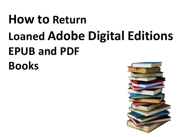 How to return loaned adobe digital editions epub and pdf book