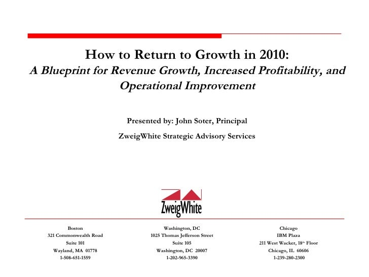 How to Return to Growth in 2010: A Blueprint for Revenue Growth, Increased Profitability, and Operational Improvement Pres...