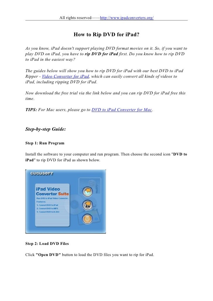 All rights reserved——http://www.ipadconverters.org/                          How to Rip DVD for iPad?As you know, iPad doe...