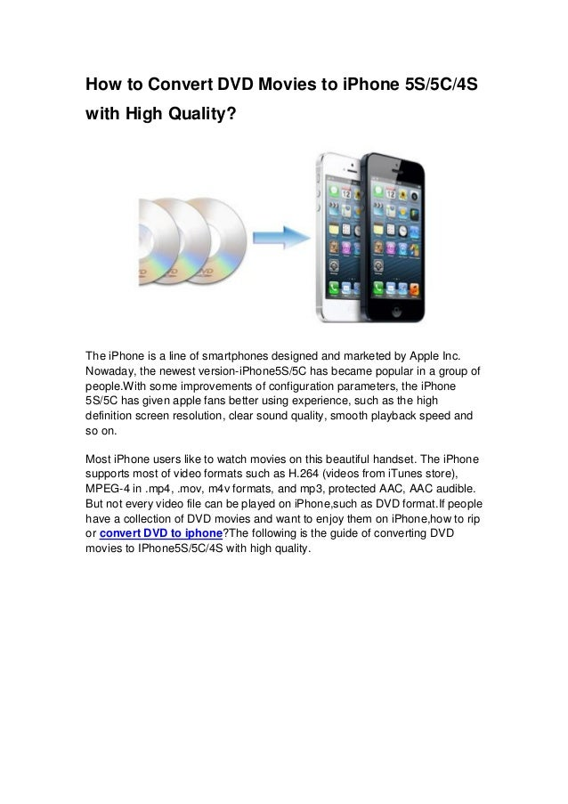 How to rip dvd movies to i phone 5s5c4s with high quality