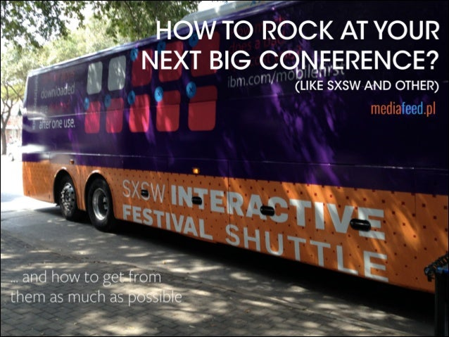 How to rock at your next big conference?