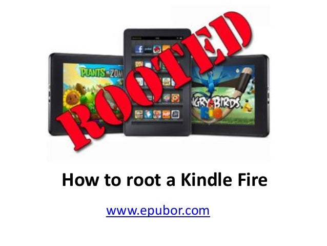 How to root kindle fire