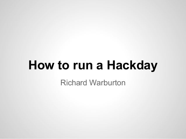 How to run a hackday