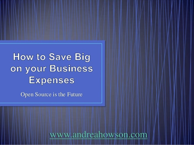 How to Save Big on your Business Expenses