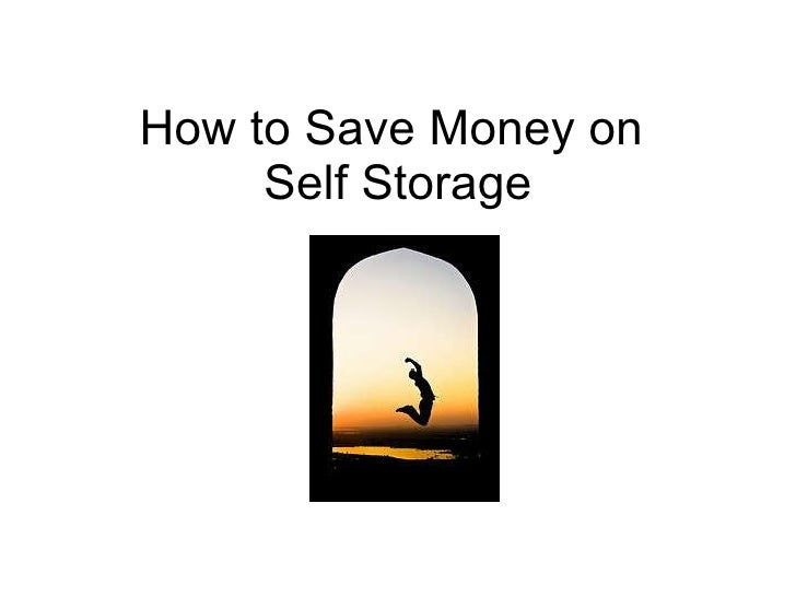 Save Money On Self Storage