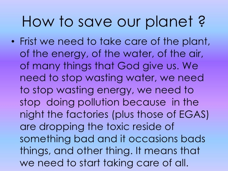 An essay on save the planet earth