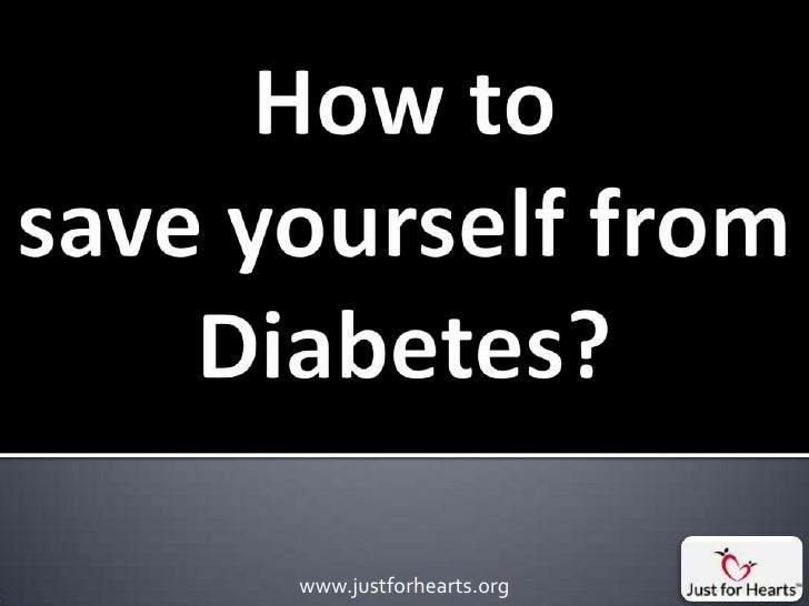 How to save yourself from diabetes ?