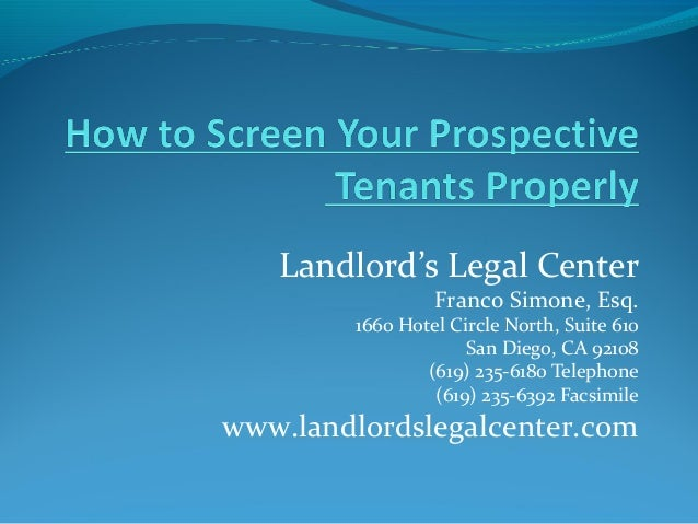 Landlord's Legal Center Franco Simone, Esq. 1660 Hotel Circle North, Suite 610 San Diego, CA 92108 (619) 235-6180 Telephon...