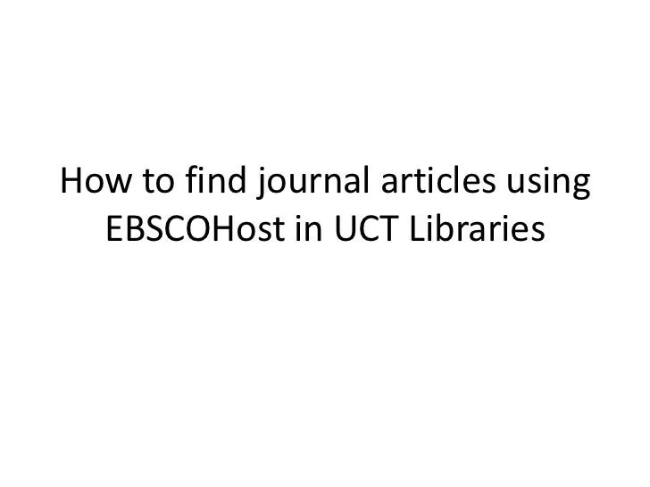 How to find journal articles using  EBSCOHost in UCT Libraries