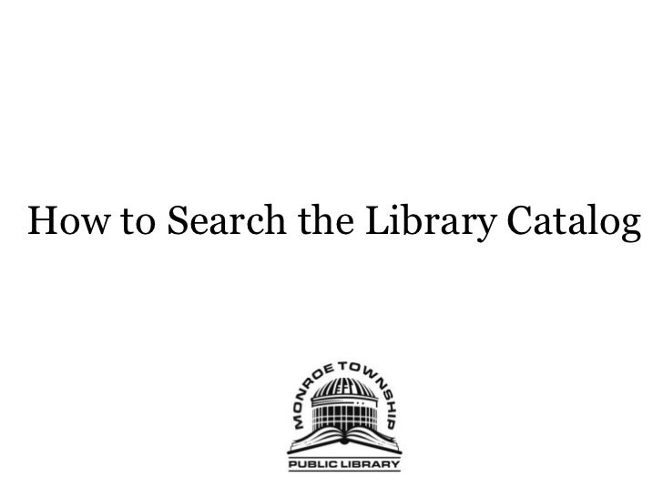 How to Search the Library Catalog