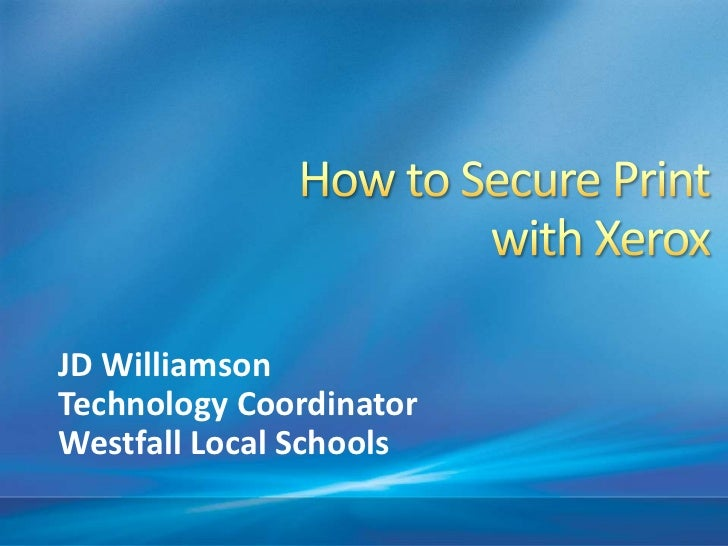 How to Secure Print with Xerox