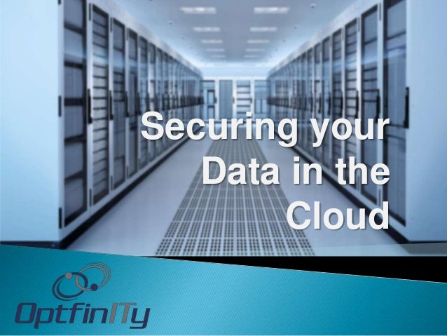 How to secure your data in the cloud