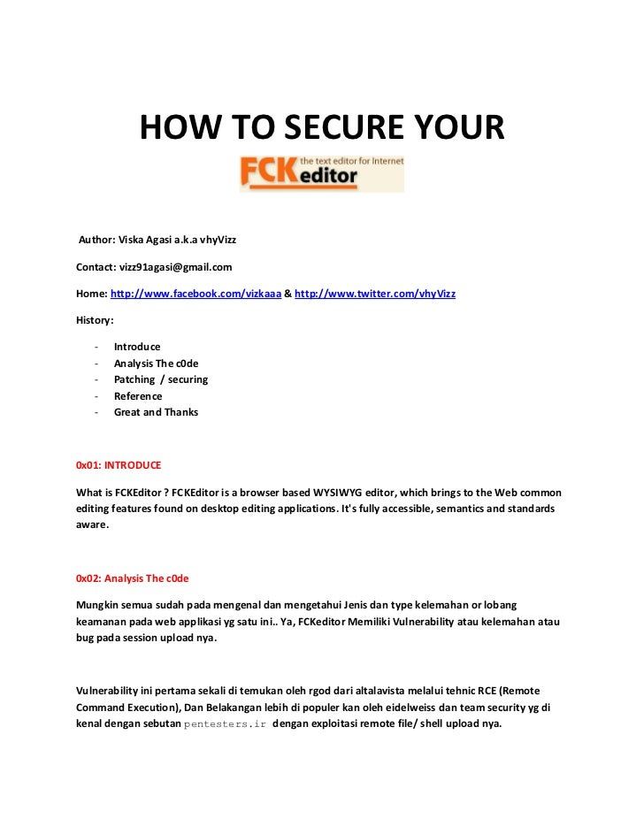 HOW TO SECURE YOURAuthor: Viska Agasi a.k.a vhyVizzContact: vizz91agasi@gmail.comHome: http://www.facebook.com/vizkaaa & h...