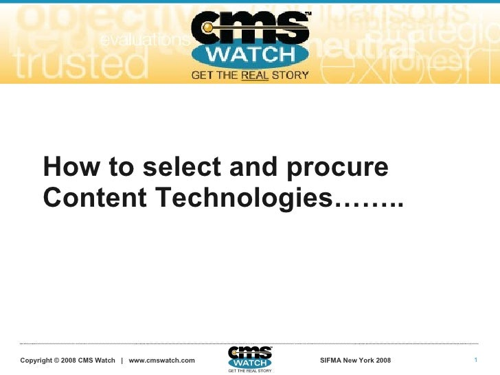 How to select and procure      Content Technologies……..                                                                   ...