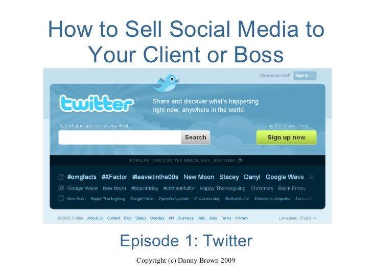 How to Sell Social Media to Your Client or Boss Episode 1: Twitter