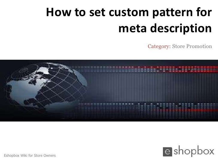 How to set custom pattern for                                     meta description                                        ...