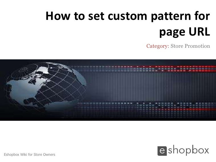 How to set custom pattern for                                           page URL                                         C...