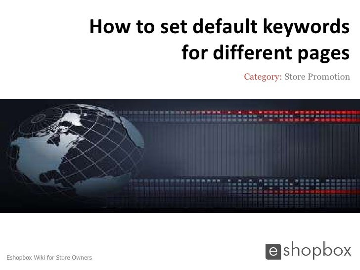 How to set default keywords                                      for different pages                                      ...