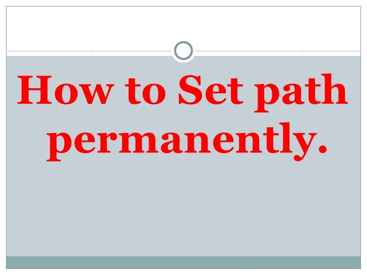 How To Set Path Permanently