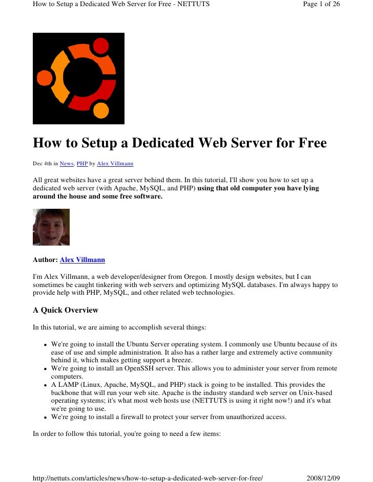 How to Setup a Dedicated Web Server for Free - NETTUTS                                       Page 1 of 26     How to Setup...