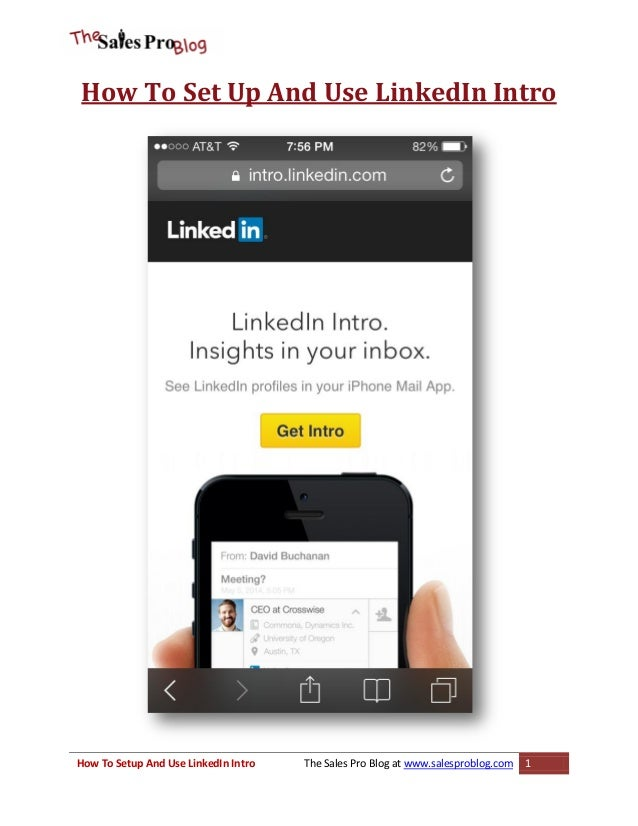 How To Set Up And Use LinkedIn Intro  How To Setup And Use LinkedIn Intro  The Sales Pro Blog at www.salesproblog.com  1