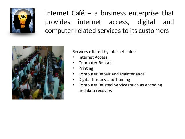 How much would it cost to open a small Internet access cafe in a rented space?