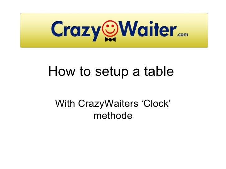 How to setup a table