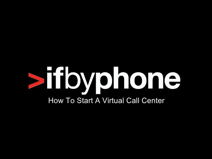 How To Start A Virtual Call Center