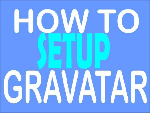 How to setup gravatar