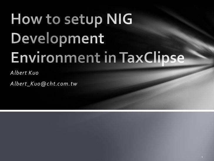 How to setup NIG Development Environment in TaxClipse