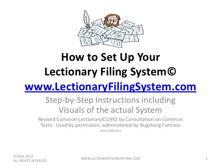 How to Set Up Your        Lectionary Filing System©      www.LectionaryFilingSystem.com                  Step-by-Step Inst...