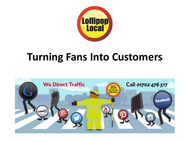 Turning Fans Into Customers